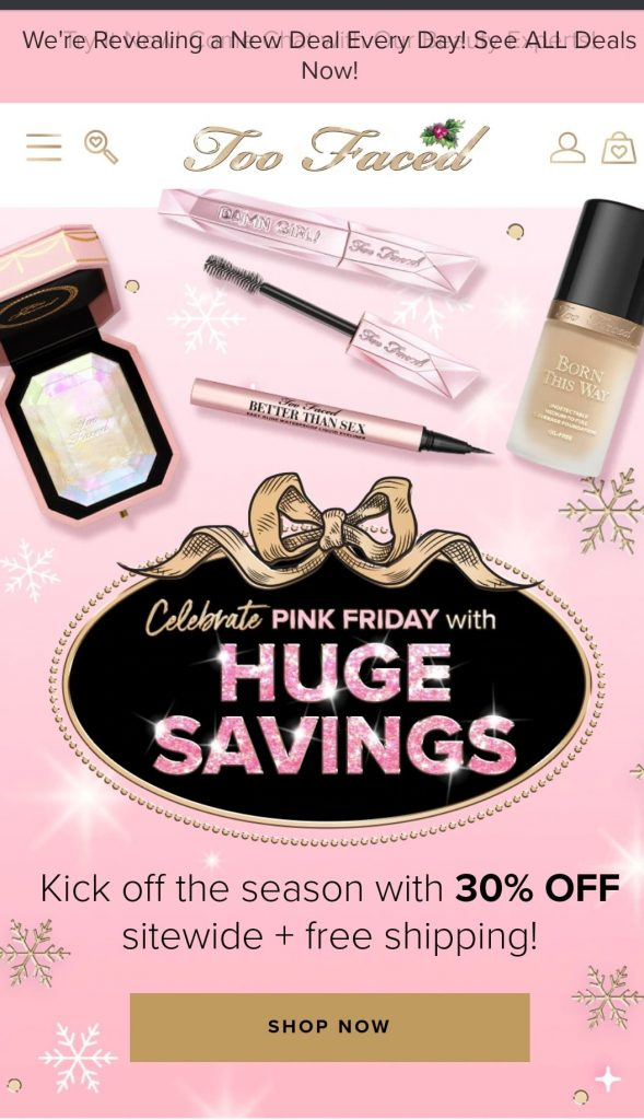 too faced black friday marketing campaign 2020