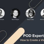 """From """"Meh"""" to """"Hell Yeah"""": POD Expert Tips on Creating Viral T-Shirt Designs"""