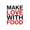 Make Love With Food